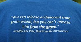 You can release an innocent man from prison, but you can't release him from the grave.
